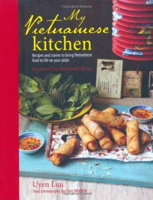 "The cover of ""My Vietnamese Kitchen"", a cookbook by Uyen Luu."
